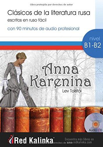 9788494581007: Anna Karenina: Clásicos de la literatura rusa escritos en ruso fácil