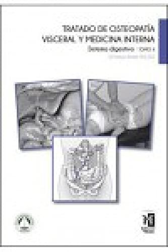 9788494588204: Tratado de Osteopatía Visceral y medicina interna. Tomo II. Sistema Digestivo