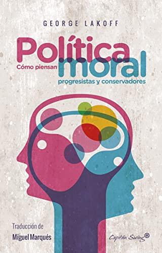 9788494588617: Política Moral