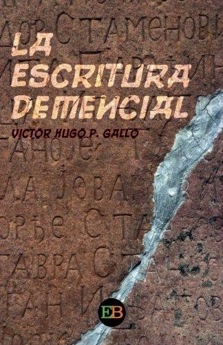 9788494590306: La escritura demencial (Spanish Edition)
