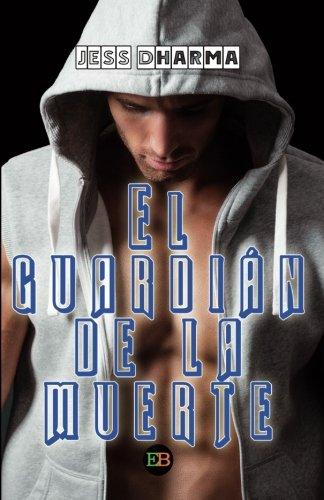 9788494590313: El guardián de la muerte (Spanish Edition)
