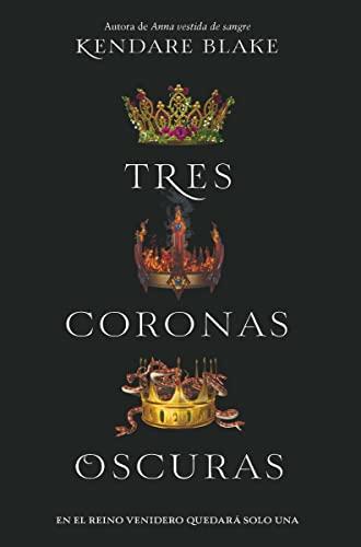 9788494595554: Tres coronas oscuras (FICCION- JUVENIL)