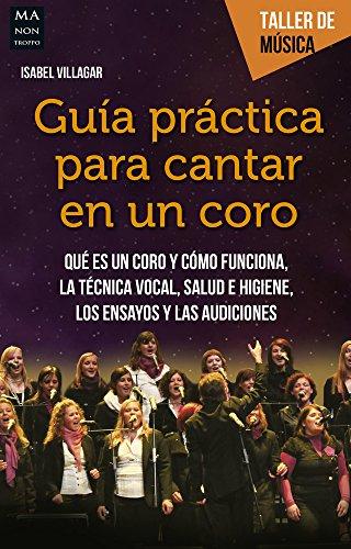 9788494596117: Guía práctica para cantar en un coro (Taller de Música) (Spanish Edition)