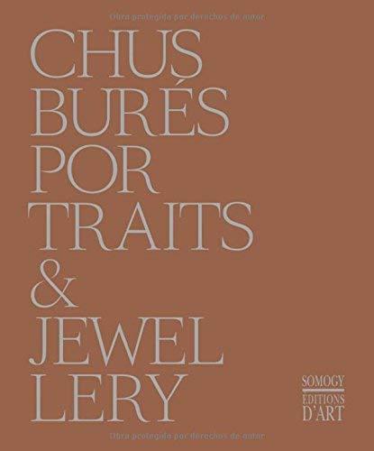 Chus Bures: Portraits & Jewellery: Germano Celant