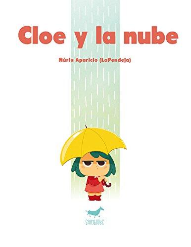 9788494606380: CLOE Y LA NUBE (Cómic)