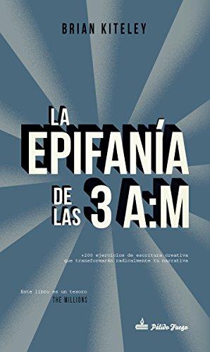 LA EPIFANIA DE LAS 3 AM - KITELEY, BRIAN/