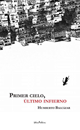 9788494625206: PRIMER CIELO, ÚLTIMO INFIERNO (Pangerana Hispánica)