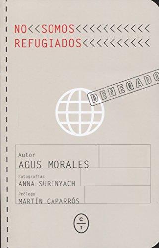 9788494629907: NO SOMOS REFUGIADOS