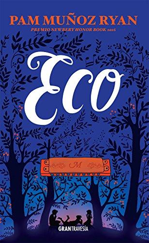 ECO, PREMIO NEWBERY HONOR BOOK 2016: Muñoz Ryan, Pam