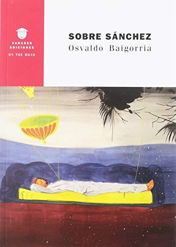 9788494634246: Sobre Sánchez (On the Road)