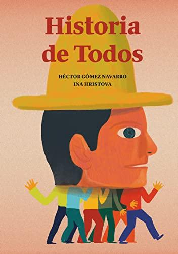 9788494636875: Historia de Todos
