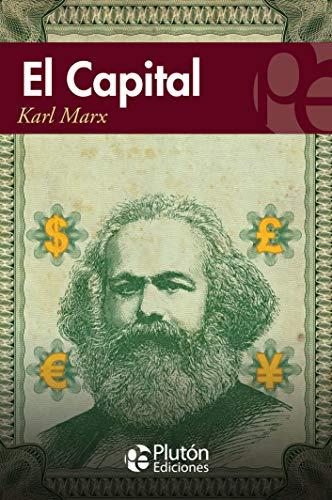 Capital, El: Marx, Karl