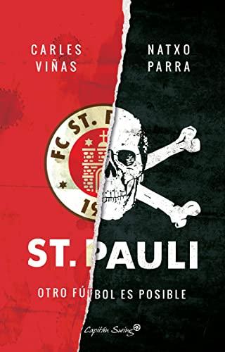 9788494645396: St. Pauli: Otro fútbol es posible (ENSAYO)