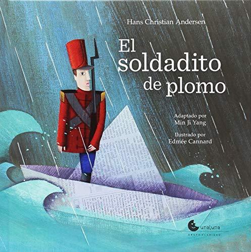 SOLDADITO DE PLOMO, EL: Andersen, Hans Christian