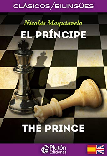 EL PRINCIPE/THE PRINCE: MAQUIAVELO
