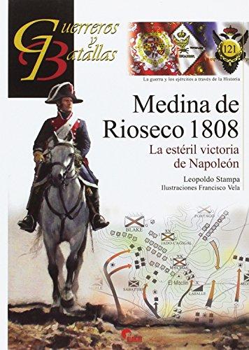 MEDINA DE RIOSECO 1808. LA ESTERIL VICTORIA: STAMPA PIÃ'EIRO, LEOPOLDO