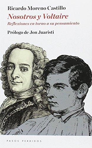 9788494659300: Nosotros y Voltaire: Reflexiones en torno a su pensamiento