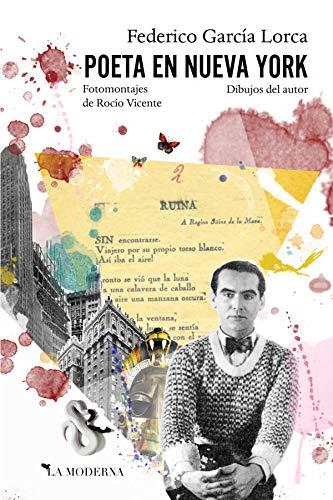 Poeta en Nueva York: García Lorca, Federico