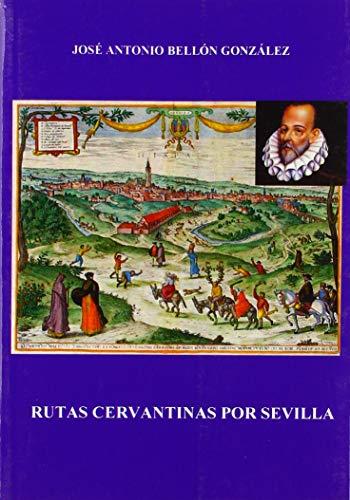 9788494678301: Rutas cervantinas por Sevilla