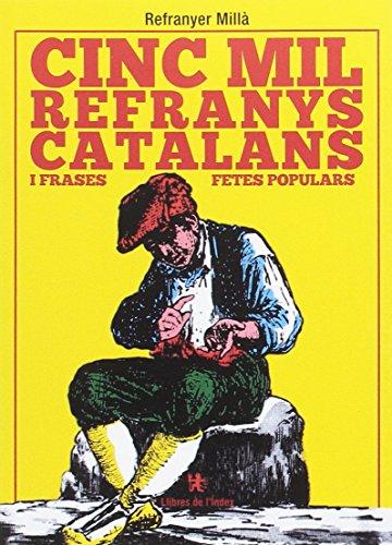 9788494679315: Cinc mil refranys catalans i frases fetes populars (Fora de col·lecció)