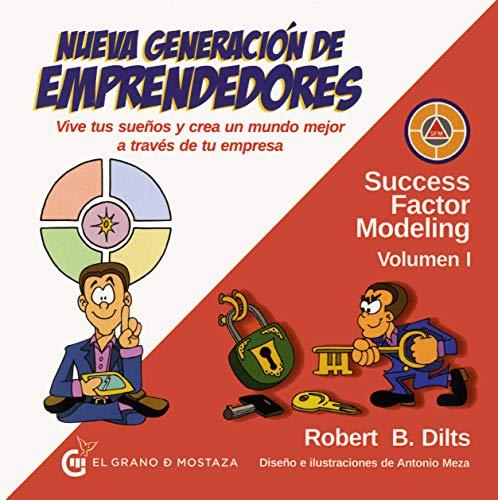 9788494679841: Nueva generación de emprendedores: Vive tus sueños y crea un mundo mejor a través de tu empresa (Success Factor Modeling)