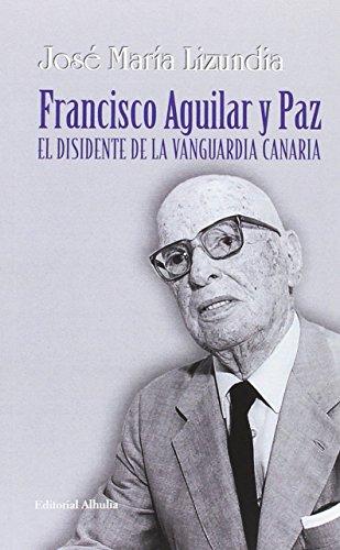 FRANCISCO AGUILAR Y PAZ: LIZUNDIA, JOSE MARIA