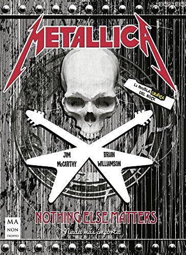 9788494696176: Metallica: Nothing Else Matters (La Novela Gráfica del Rock)