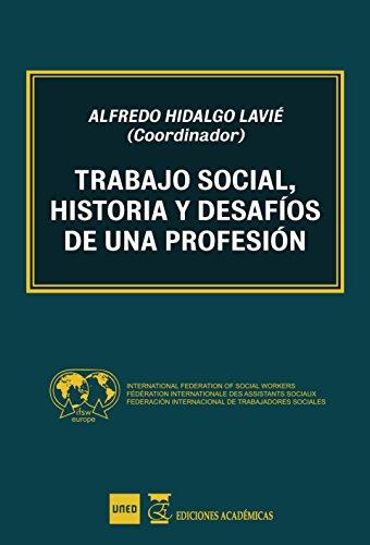 9788494698095: Trabajo social historia y desafíos de una profesión