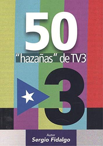 "9788494701979: 50 ""hazañas"" de TV3"