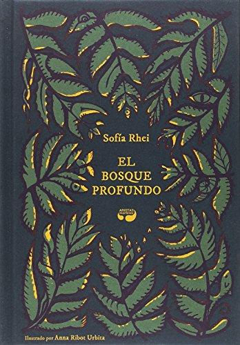 9788494704987: El bosque profundo (Libros singulares)