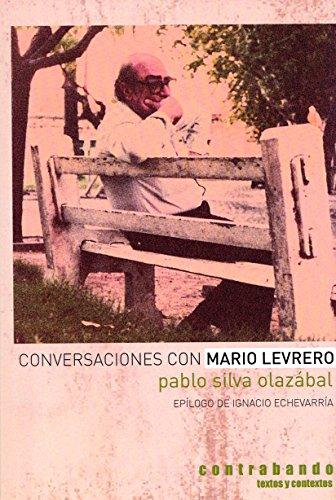 CONVERSACIONES CON MARIO LEVRERO: SILVA OLAZABAL, PABLO