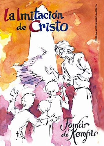 9788494716003: La imitación de Cristo (y menosprecio del mundo) [Próxima aparición]