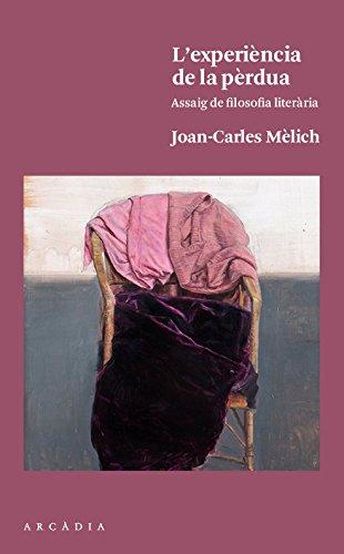 L'experiència de la pèrdua: Mèlich Sangrà, Joan-Carles
