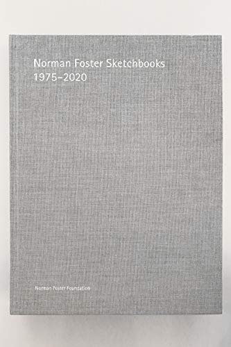 9788494717925: Norman Foster Sketchbooks: 1975 2020