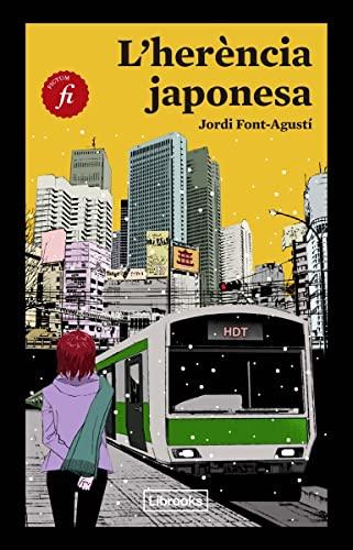 L'Herència japonesa: Font-Agustí, Jordi;