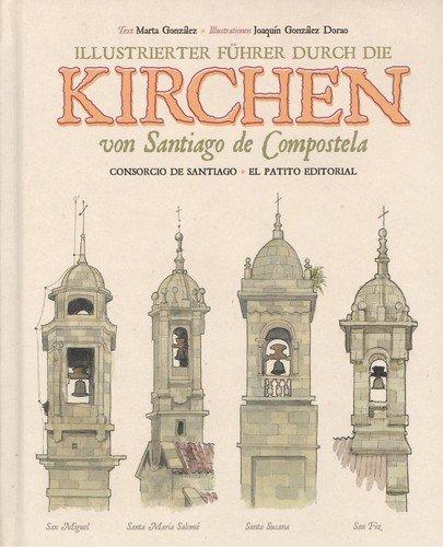 Illustrierter fšhrer durch die von santiago de compostela - González, Marta/González Dorao, Joaquín
