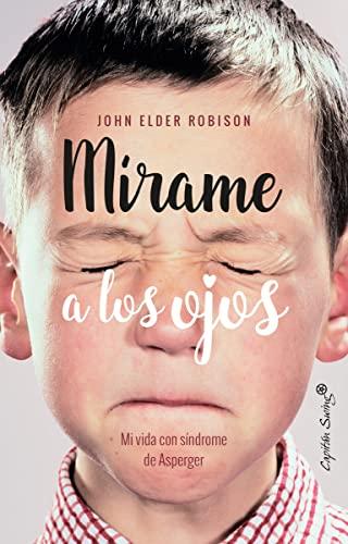 9788494740770: M rame a los ojos: Mi vida con el síndrome de Asperger (ENSAYO)