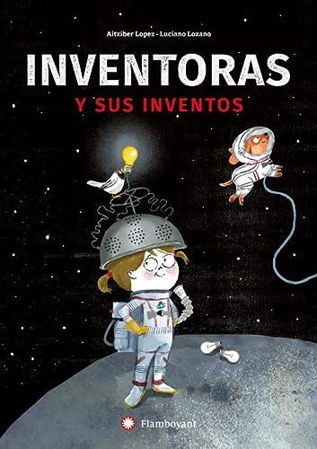 9788494743238: Inventoras y sus inventos