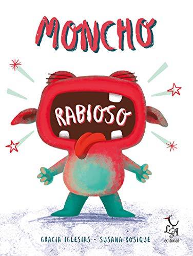 9788494746284: Moncho Rabioso (LIBRE ALBEDRIO)