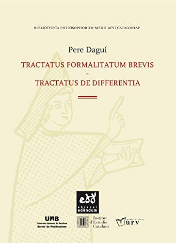 9788494756634: Tractatus Formalitatum Brevis. Tractatus de Differentia