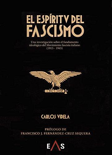9788494763717: El espíritu del fascismo: Una investigación sobre el fundamento ideológico del movimiento fascista italiano (1915 - 1945) (Janus)