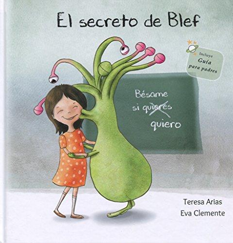 9788494771422: El secreto de Blef: Bésame si quiero (Los tentáculos de Blef)