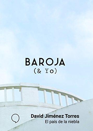 El país de la niebla (BAROJA & YO, Band 9)