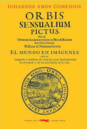9788494773464: Orbis sensualium pictus: El mundo en imágenes