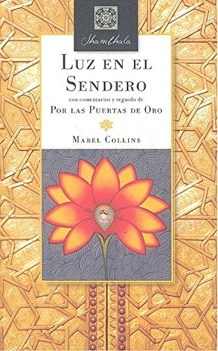 9788494773891: LUZ EN EL SENDERO / POR LAS PUERTAS DE ORO
