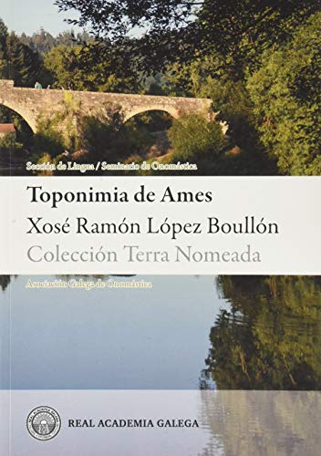 9788494782374: Toponimia de Ames (Terra Nomeada) (Galician Edition)