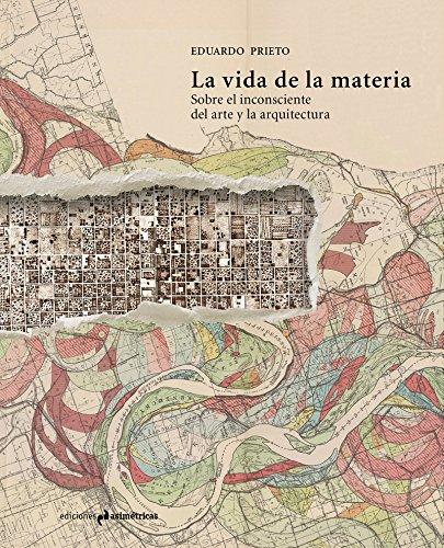 LA VIDA DE LA MATERIA . Sobre: Prieto González, Eduardo