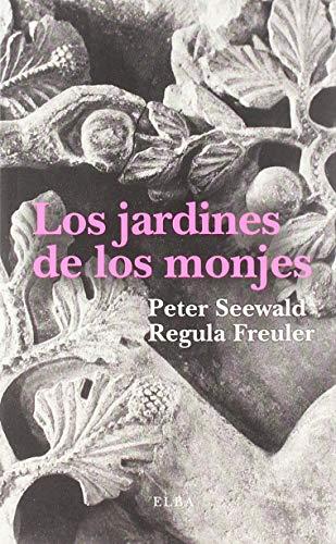 9788494796609: Los jardines de los monjes (Elba)