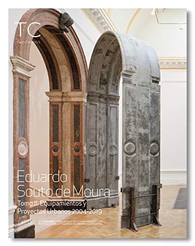 9788494824098: Eduardo Souto de Moura II: Equipamientos y proyectos Urbanos 2004- 2019