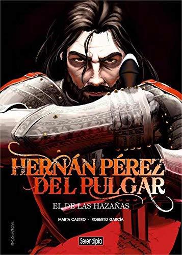 9788494829840: HERNÁN PÉREZ DEL PULGAR. EL DE LAS HAZAÑAS